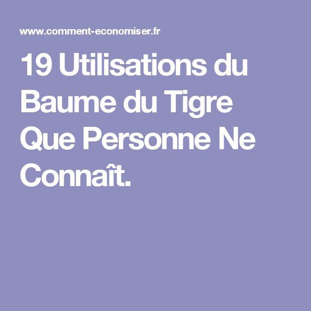19 Utilisations du Baume du Tigre Que Personne Ne Connaît.