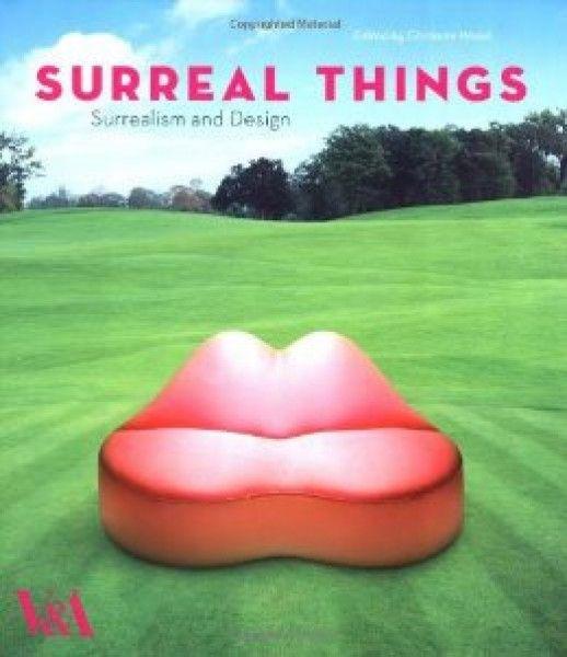 Surreal Things http://tienda.museothyssen.org/en/publicaciones/fondo-editorial/surreal-things-surrealism-and-design.html