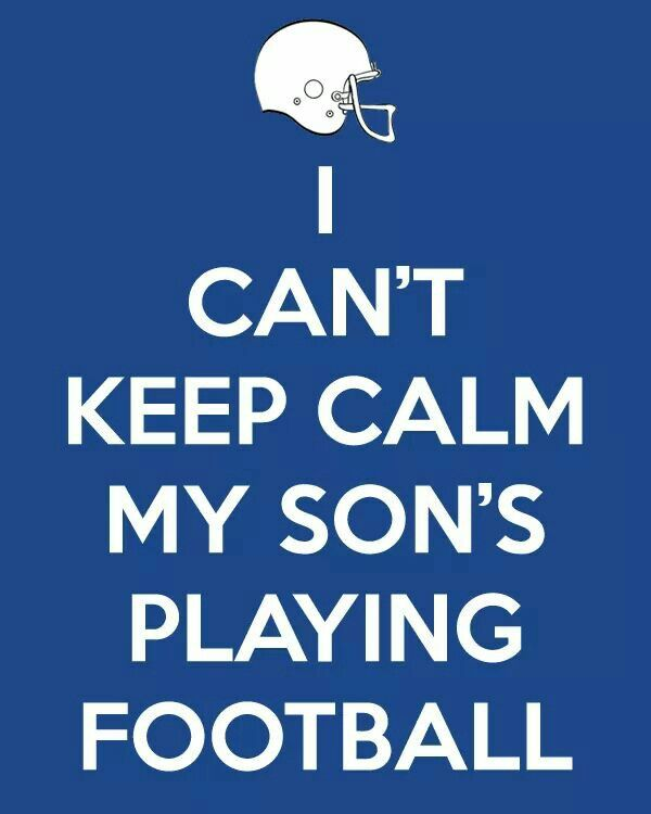 No one should ever tell a football to keep  calm  when her son's is on the field go Lake Erie Sharks