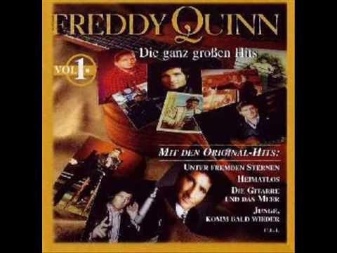 Freddy Quinn - Junge komm bald wieder