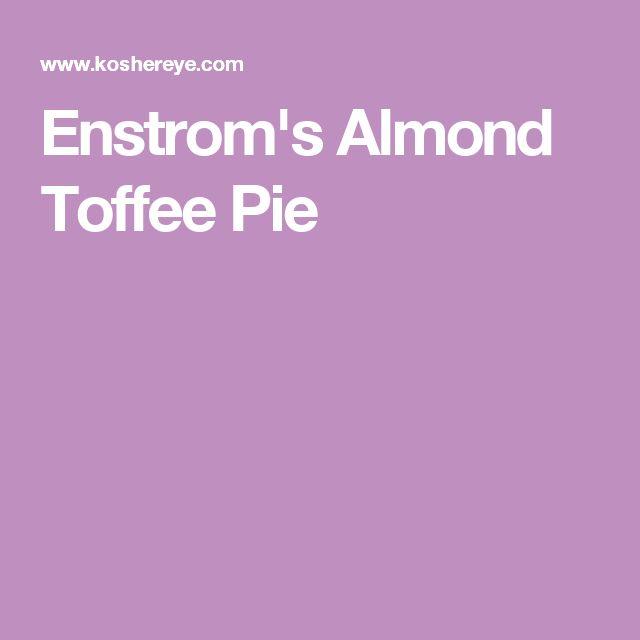 Enstrom's Almond Toffee Pie