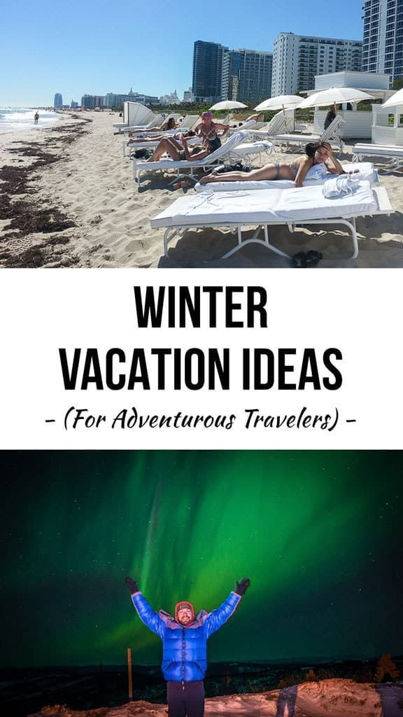 When the holidays wrap up and the New Year rolls in, many people begin planning for their next vacation, but don't for summer. Here are a few awesome winter vacation ideas from a few of my favorite places that cater to adventurous and outdoor loving travelers.