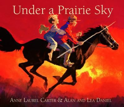 FICTION:A young boy rides out on the prairie to search for his missing little brother, just like the Mountie he hopes to be.