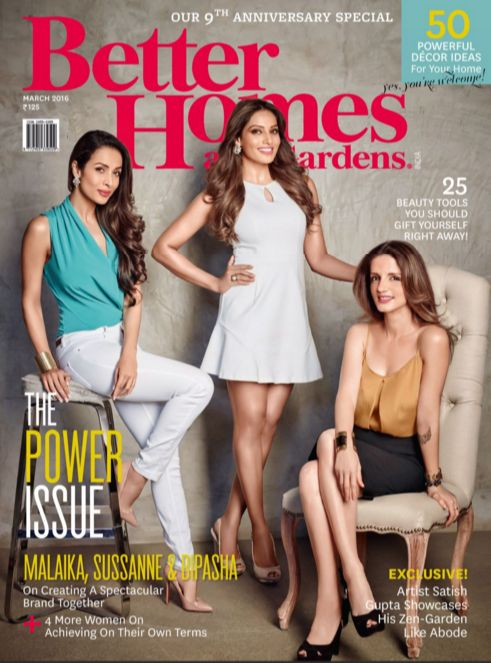 The POWER Issue , MALAIKA, SUSSANNE & BIPASHA  #‎BetterHomesNGarden‬ Anniversary Special Issue is Out
