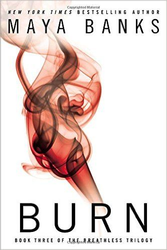 Burn (Breathless) (9780425267080): Maya Banks: Books