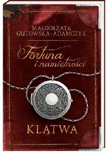 Okładka książki Fortuna i namiętności. Klątwa