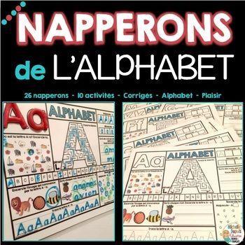 Napperons de l'alphabet - French alphabet mats - Cette ressource contient une variété d'activités pour travailler les lettres de l'alphabet.