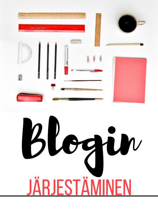 Kivempi blogi: Blogin ja bloggaamisen järjestäminen