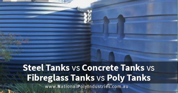 Steel vs Concrete vs Fibreglass vs Poly Tanks