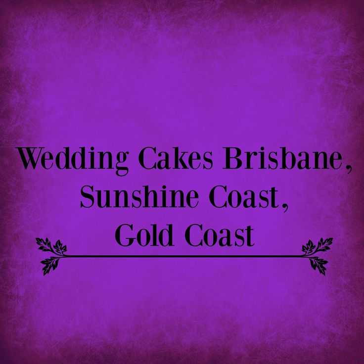 Wedding cakes Delivery to all areas of Sunshine Coast, Brisbane, Noosa Heads, Gold Coast and in between!