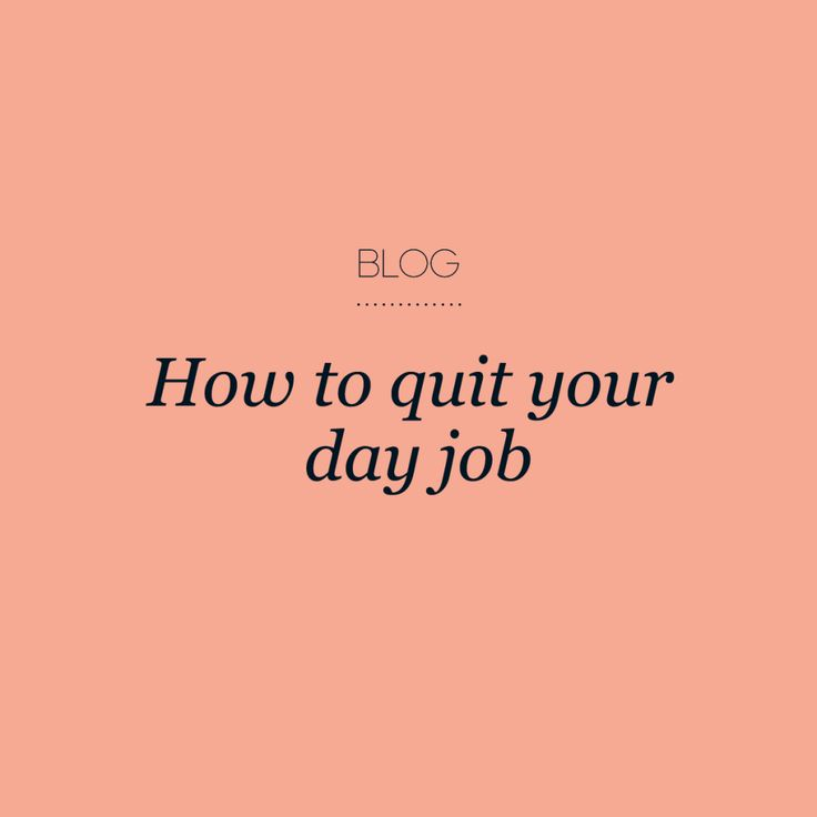 How to quit your day job #creativewomenscircle