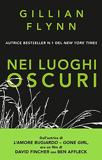 Nei luoghi oscuri - Gillian Flynn http://dld.bz/f4zSj #recensione #thriller #romanzo