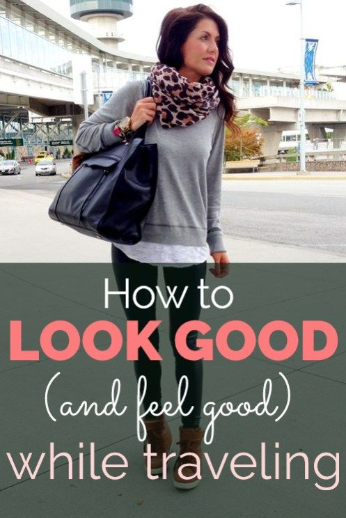 How to Look (and Feel) Good While Traveling - Society19