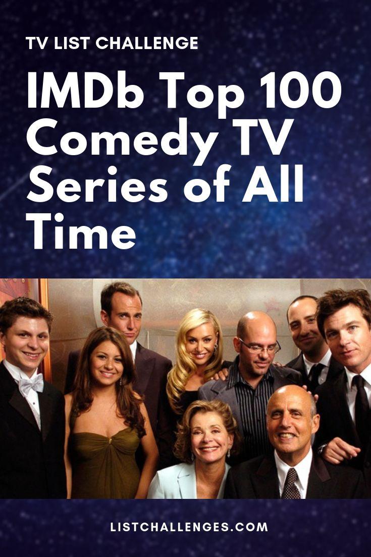 IMDb Top 100 Comedy TV Series of All Time | Comedy tv series. Comedy tv. Top comedy series