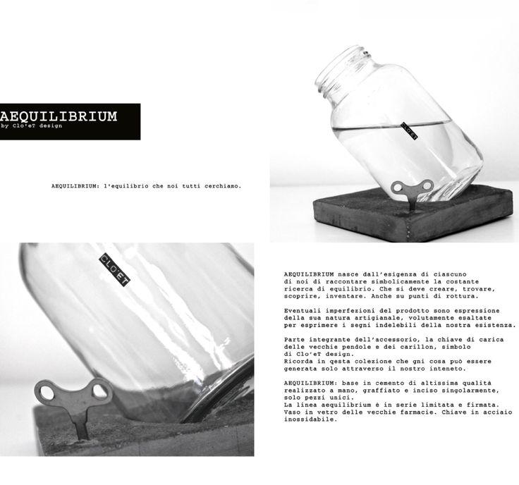 AEQUILIBRIUM by Clo'eT design  www.cloet.it
