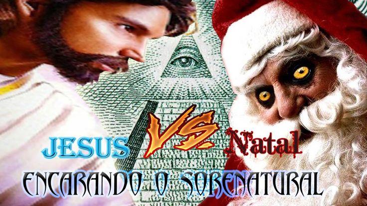 Jesus vs Natal e os illuminati no meio