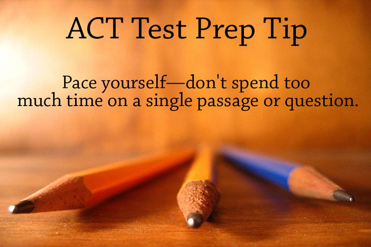 ACT Test Prep Tip: Pace yourself—don't spend too much time on a single passage or question. #act #testprep #college www.mo-media.com/act www.flashcardsecrets.com/act