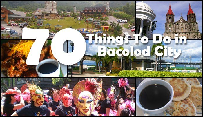 70 ThingsTo Do in Bacolod City and Negros Occidental includes restaurants, resorts, souvenirs shops, hotels, historical places in Bacolod City