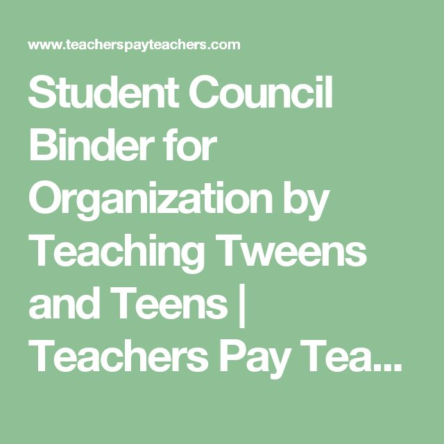 Student Council Binder for Organization by Teaching Tweens and Teens | Teachers Pay Teachers