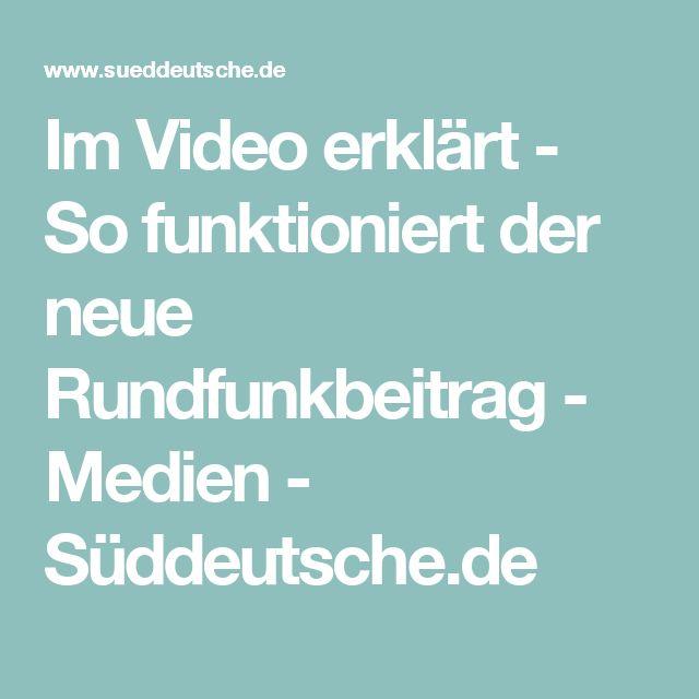 Im Video erklärt - So funktioniert der neue Rundfunkbeitrag - Medien - Süddeutsche.de