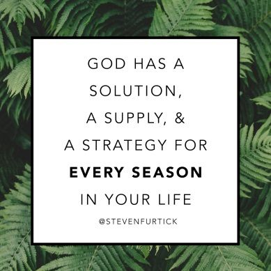 "Elevation Pastor Steven Furtick 	  Solution. Supply. Strategy. ""Many are the plans in a person's heart, but it is the LORD's purpose that prevails."" (Proverbs 19:21)"