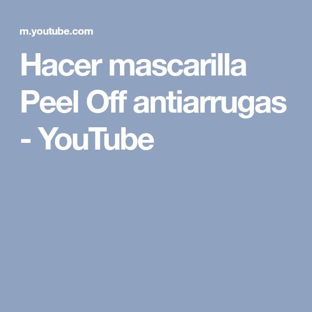 Hacer mascarilla Peel Off antiarrugas - YouTube