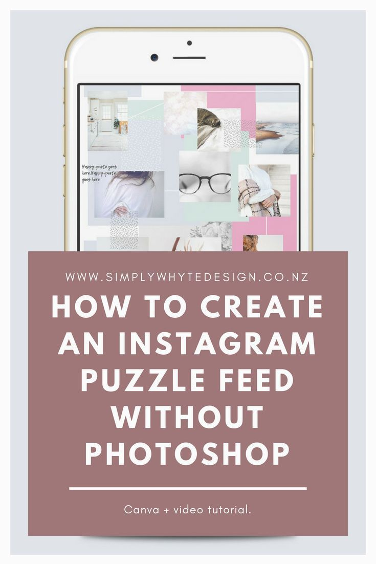 How To Create An Instagram Puzzle Feed Without Photoshop Social