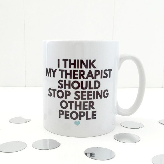 Therapists mug  Therapy mug  slight second   by KellyConnorDesigns