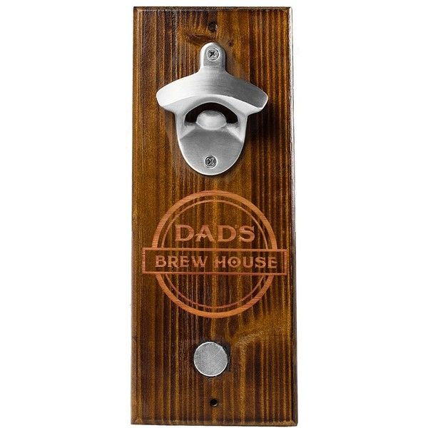 Cathy's Concepts 'Dad's Brew House' Wall Bottle Opener ($45) ❤ liked on Polyvore featuring home, kitchen & dining, bar tools, personalized bottle opener, personalized wall bottle opener, magnetic beer opener, cap catcher bottle opener and wall-mounted bottle opener