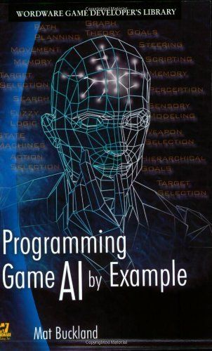 Programming Game AI by Example by Mat Buckland. $31.96. Author: Mat Buckland. Publication: September 30, 2004. Publisher: Jones & Bartlett Publishers; 1 edition (September 30, 2004). Edition - 1