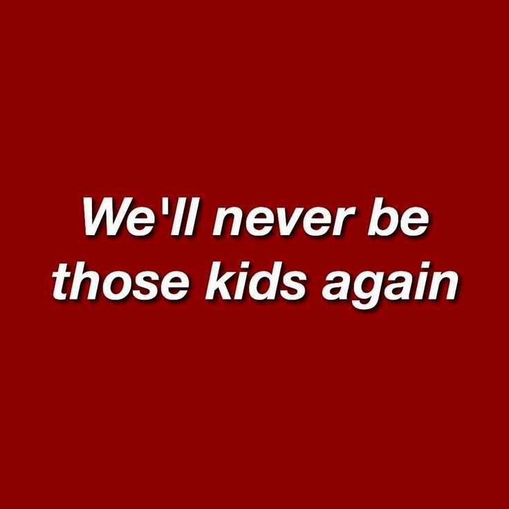Aesthetic Quotes: Kids #red #aesthetic #quotes