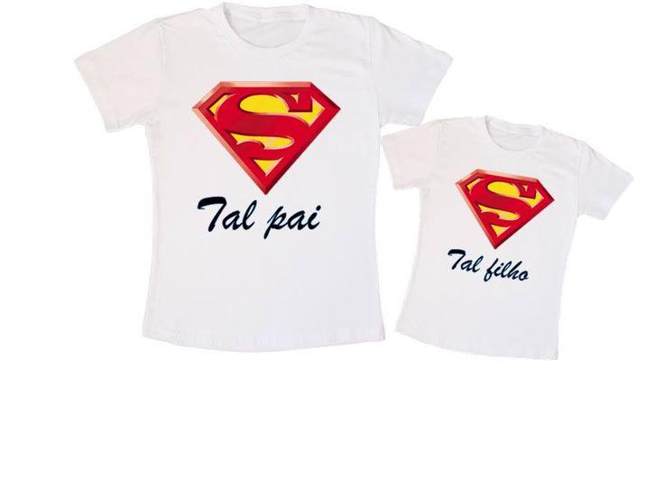 Kit Camiseta Super Homem Tal pai, tal filho. (01 camiseta adulto, 01 camiseta infantil - R$59,00)