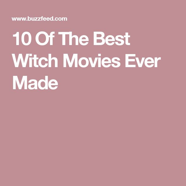 10 Of The Best Witch Movies Ever Made