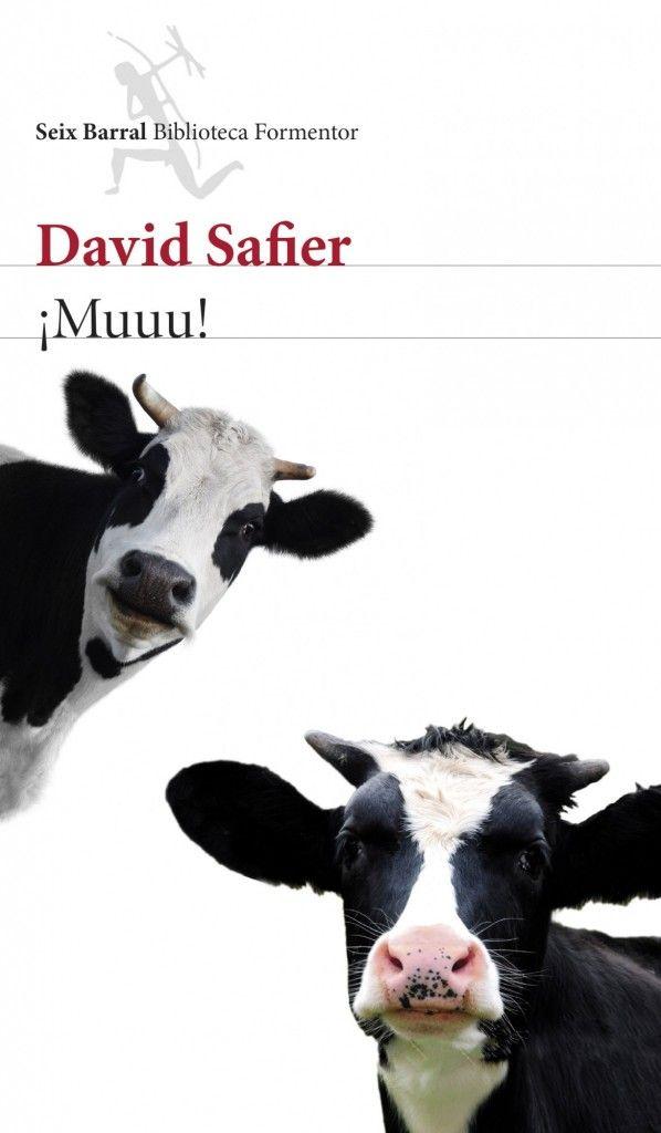 ¡Muuu!, el nuevo libro de David Safier autor de Maldito Karma