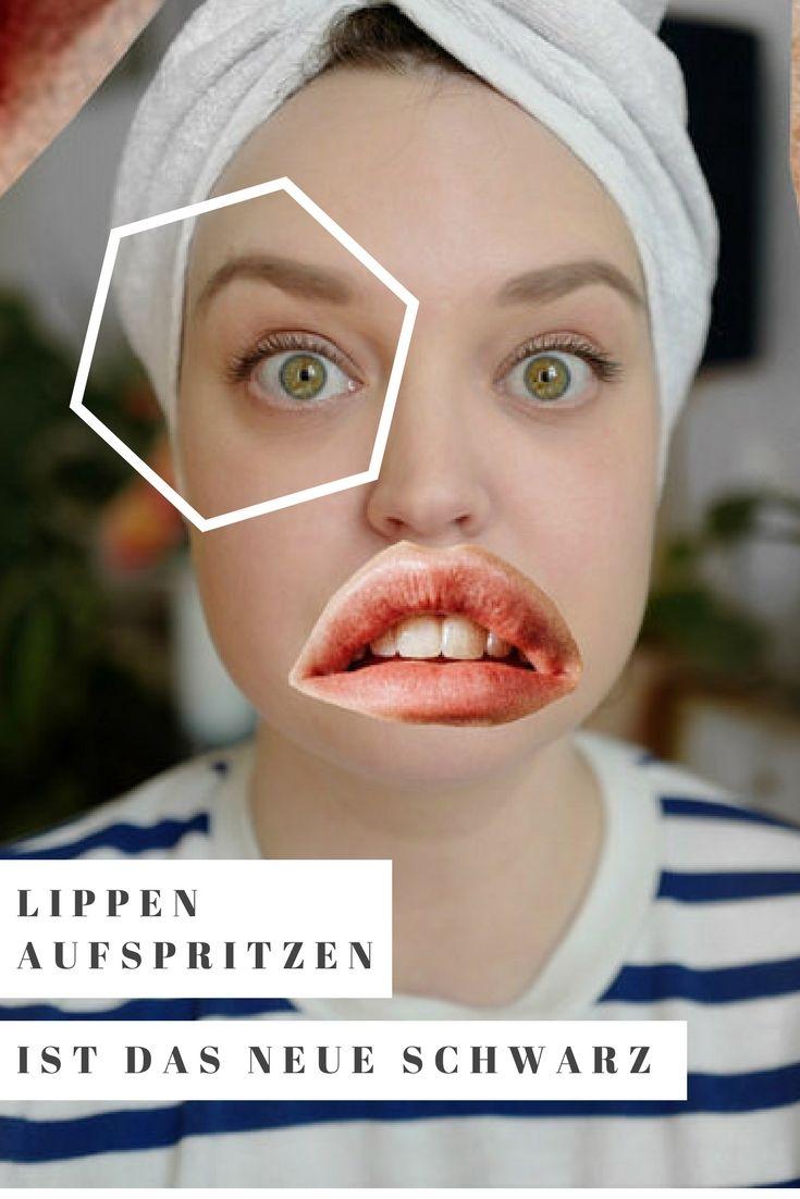 Lippen aufspritzen ist das neue Schwarz   Gesicht