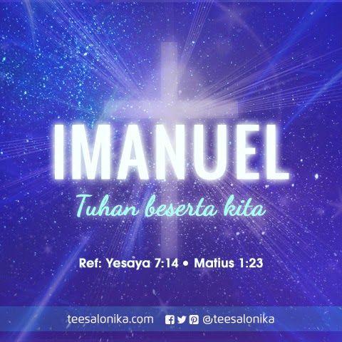 Imanuel: Tuhan beserta kita! (Ref: Yesaya 7:14; Matius 1:23) | #Alkitab #Yesus