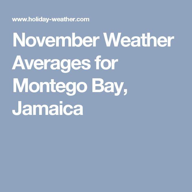 November Weather Averages for Montego Bay, Jamaica