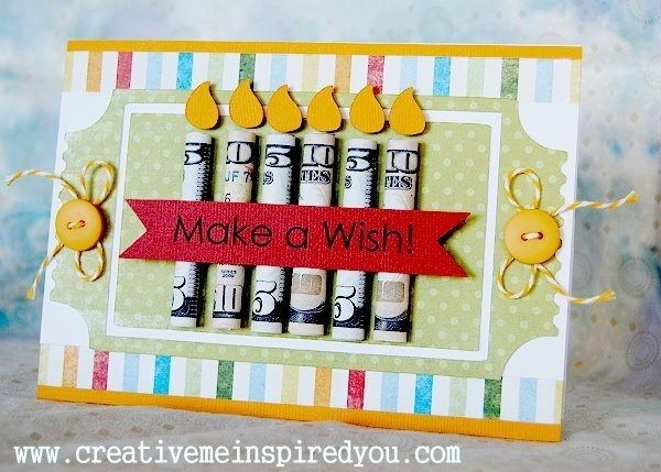 Decorate a card with cash candles.   21 Surprisingly Fun Ways To Give Cash As A Gift