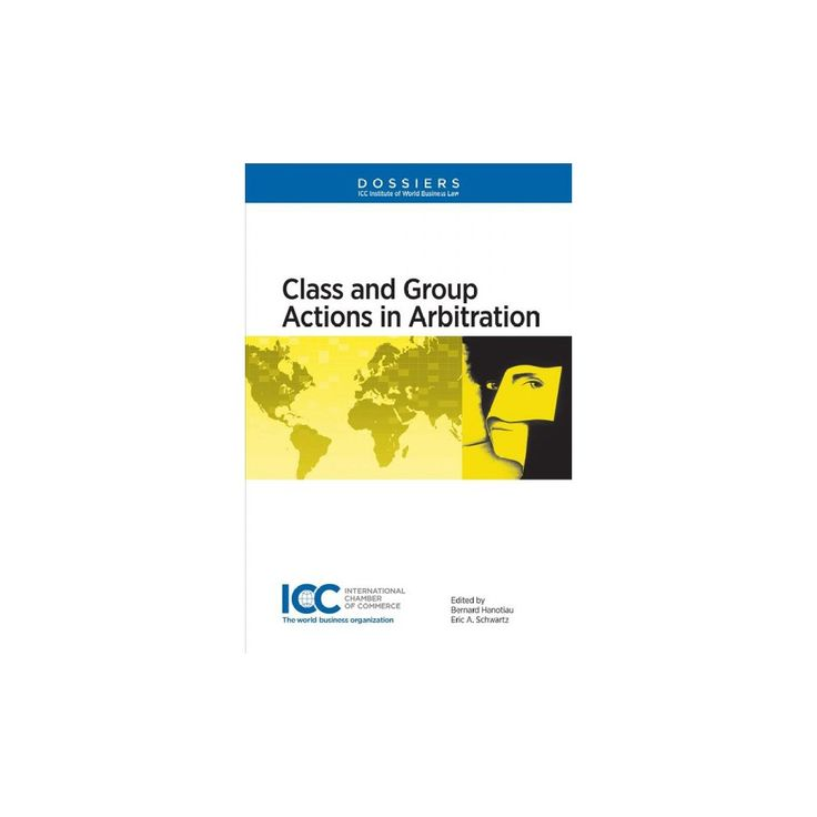 Class and Group Actions in Arbitration (Paperback)