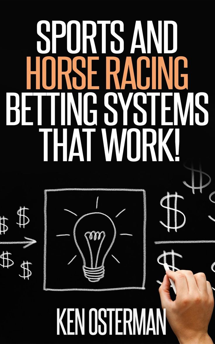 ?Sports and Horse Racing Betting Systems That Work! , Ad