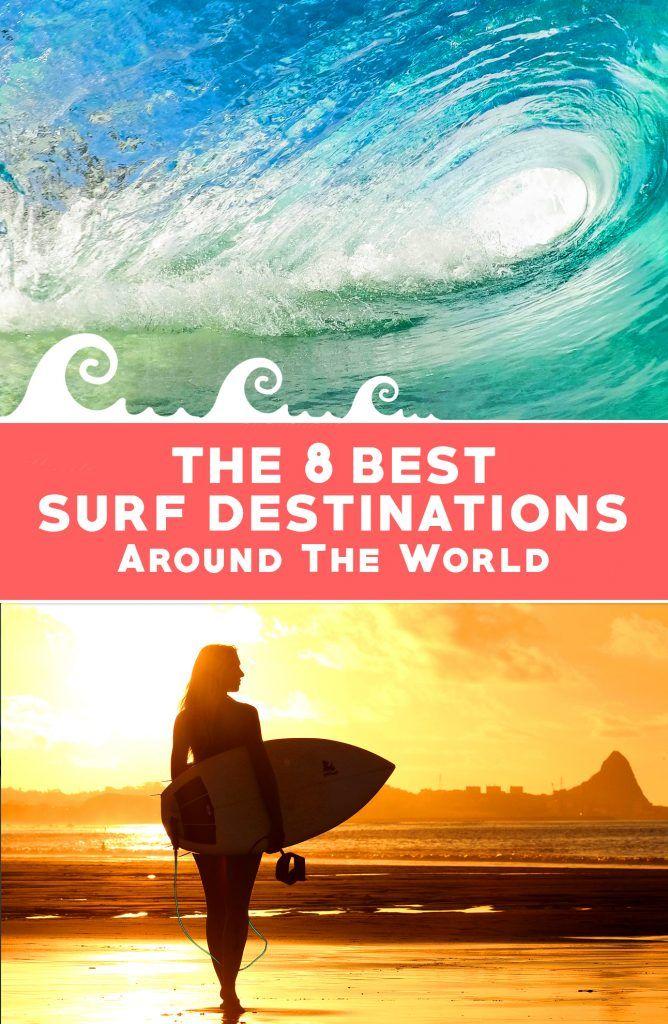 8 Best Surf Travel Destinations Around The World - Travel & Pleasure