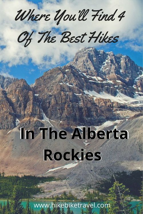 Where You'll Find 4 of the Best Hikes in the Alberta Rockies