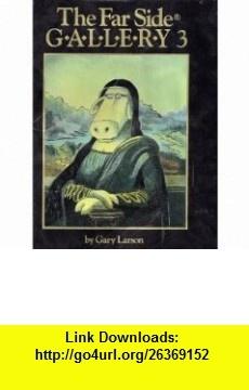 Far Side Gallery 3 Hardcover Special Sales (9780740730139) Gary Larson , ISBN-10: 0740730134  , ISBN-13: 978-0740730139 ,  , tutorials , pdf , ebook , torrent , downloads , rapidshare , filesonic , hotfile , megaupload , fileserve
