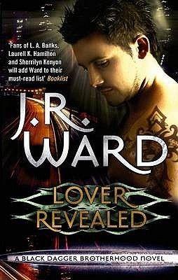 Lover Revealed (Black Dagger Brotherhood #4) by J.R. Ward