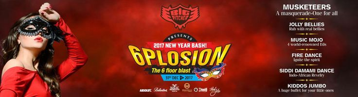 Big Pitcher Proudly Presents to you ''2017 New Year Bash'' The 6Plosion Masquerade Blast!! - http://explo.in/2iq7pHg #Bangalore