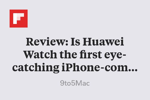Review: Is Huawei Watch the first eye-catching iPhone-compatible Android Wear smartwatch? http://flip.it/qyUfw