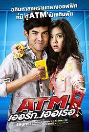 ATM: Er Rak Error (2012) http://thailandmovielovers.com/atm-er-rak-error-2012/