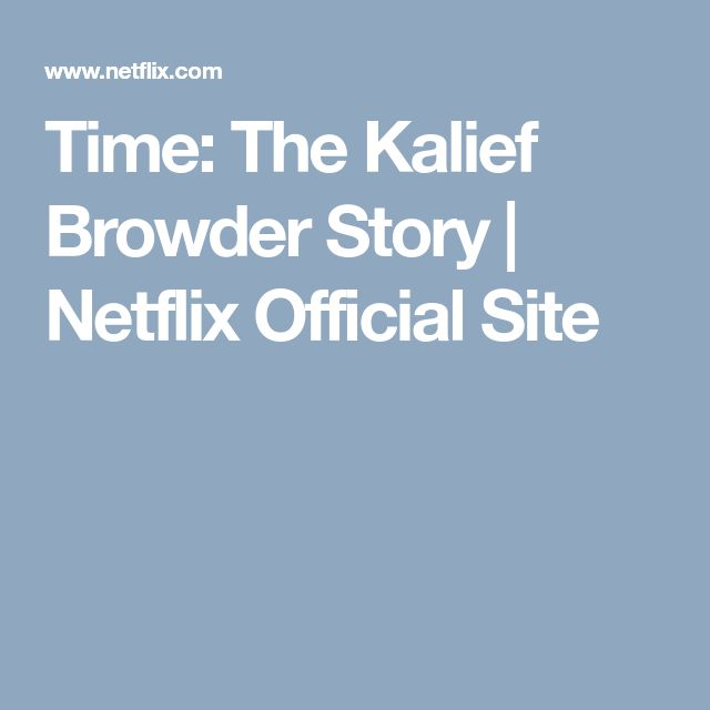 Time: The Kalief Browder Story   Netflix Official Site