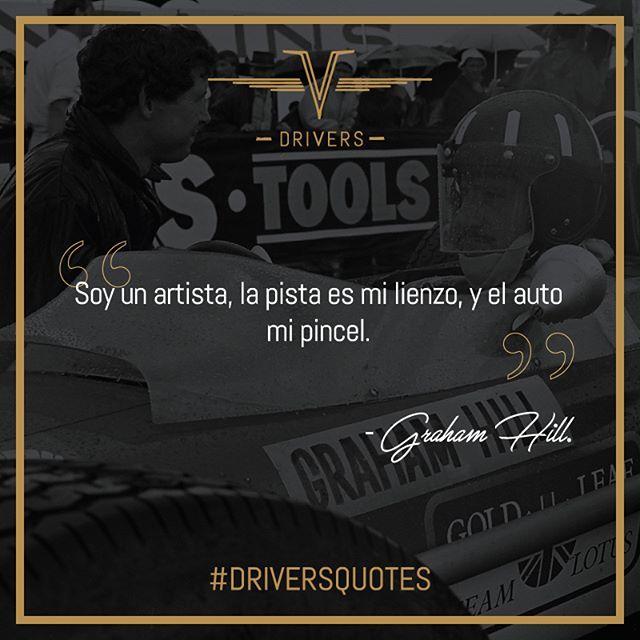 #GrahamHill Fue dos veces campeón mundial de #Fórmula1 y tres veces subcampeón, eso le hace un lugar en nuestras #DriversQuotes.    #Drivers #DriversChile #Cars #Quotes #Fórmula1 #F1 #CarLovers #Miniaturas #AutosAEscala #Herramientas #Limpieza & #Detailing #Santiago #Chile