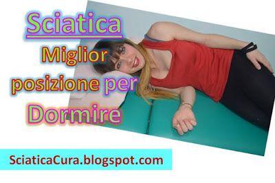 Come Dormire con la Sciatalgia: Posizioni che Alleviano il Mal di Schiena Bassa.   Come si cura una sciatica rimedi naturali efficaci